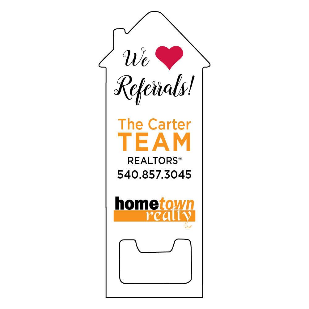 we love referrals bottle opener